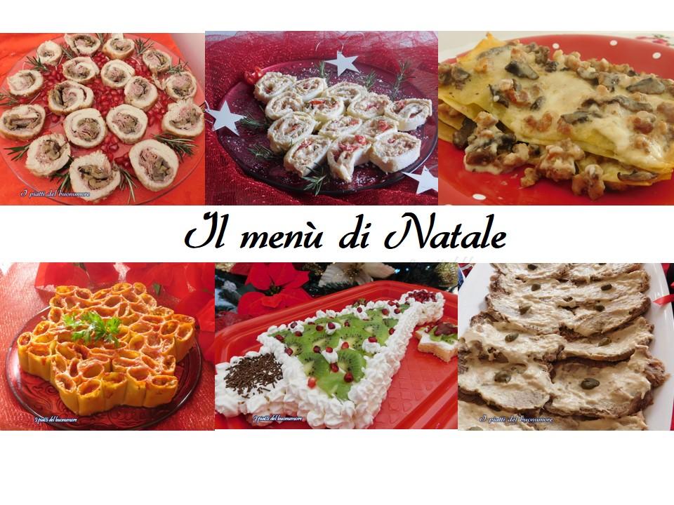 Ricette Per Menu Di Natale.Il Menu Di Natale Una Raccolta Di Ricette Per Le Feste